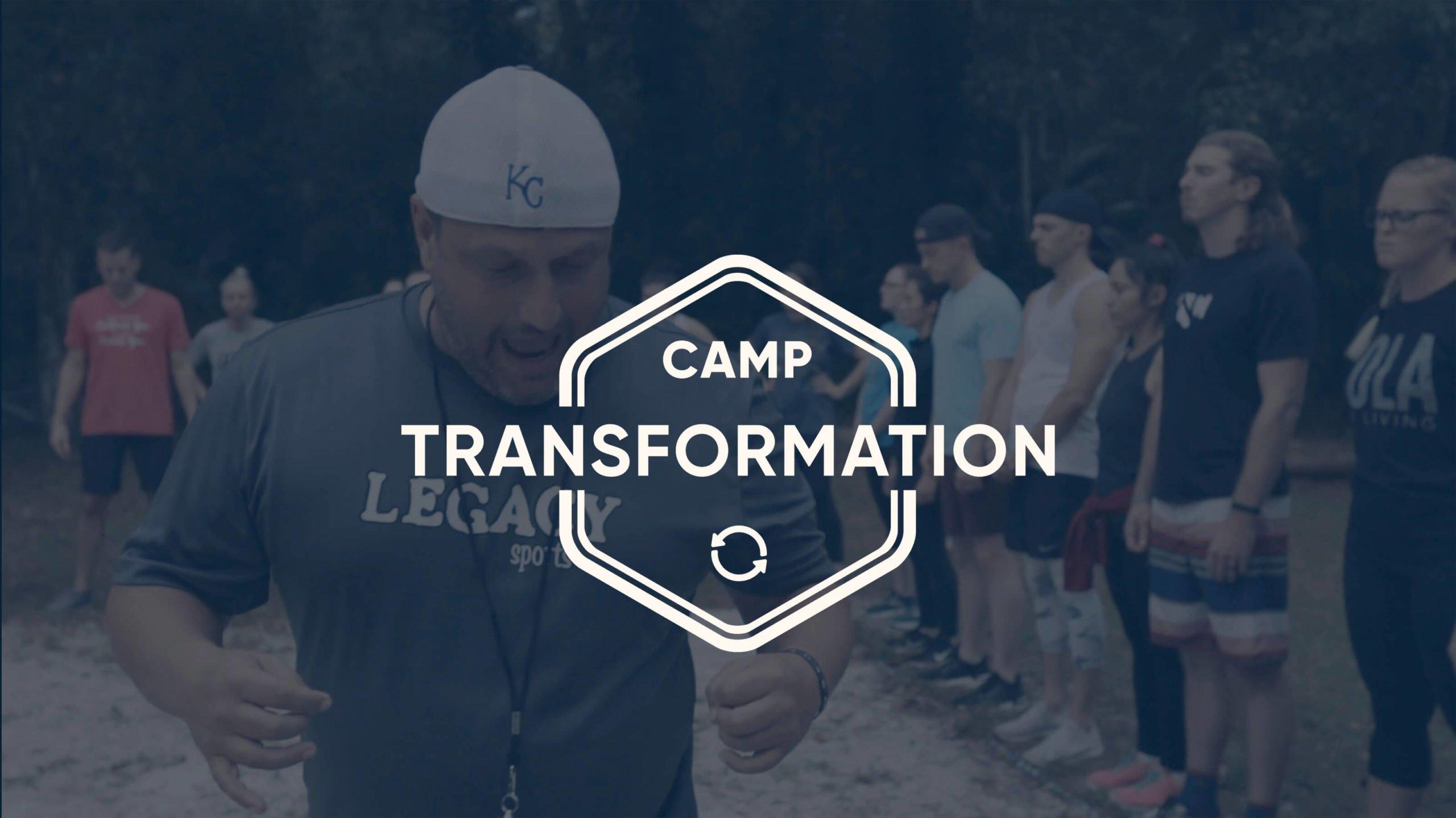 Camp Transformation