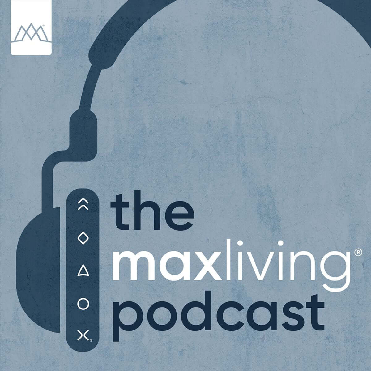 The MaxLiving Podcast Album Artwork